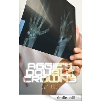 Aggie's Double Crowns (English Edition) [Kindle-editie]