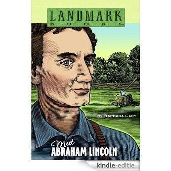 Meet Abraham Lincoln (Landmark Books) [Kindle-editie]