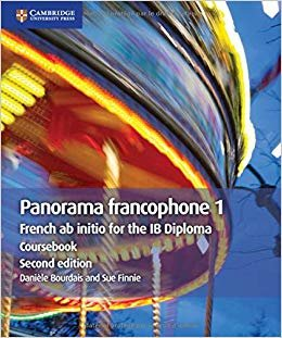 Panorama francophone 1 Coursebook: French ab initio for the IB Diploma