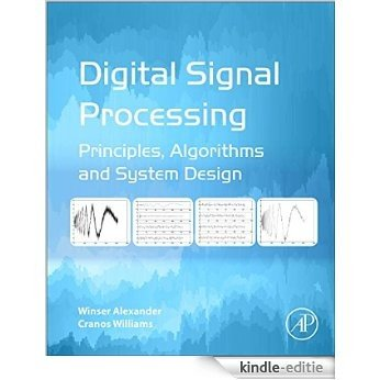 Digital Signal Processing: Principles, Algorithms and System Design [Kindle-editie]