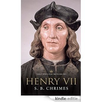 Henry VII (The English Monarchs Series) [Kindle-editie]