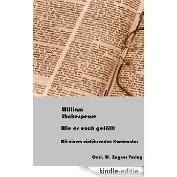 Wie es Euch gefällt (Kommentierte Studienausgabe) (German Edition) [Kindle-editie]