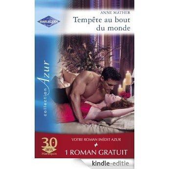 Tempête au bout du monde - Un si séduisant rival (Harlequin Azur) (French Edition) [Kindle-editie]
