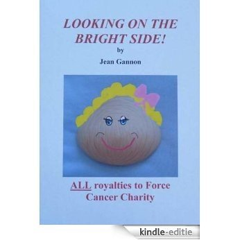 Looking on the Bright Side (English Edition) [Kindle-editie]