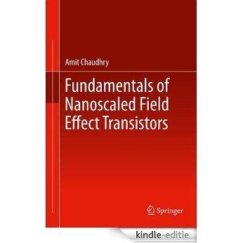 Fundamentals of Nanoscaled Field Effect Transistors [Kindle-editie]
