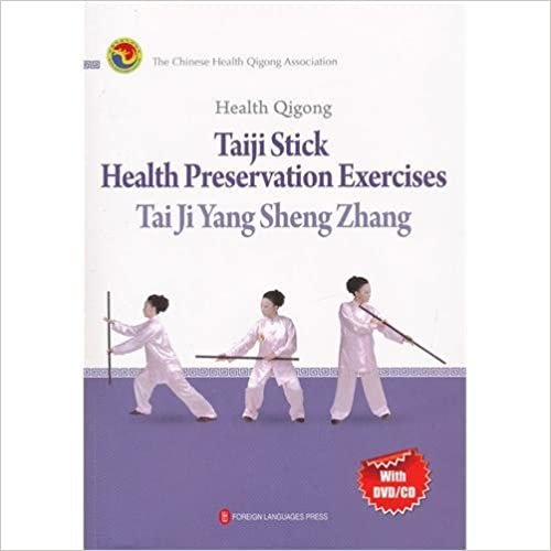 Health Qigong: Taiji Stick Heatlh Perservation Exercises