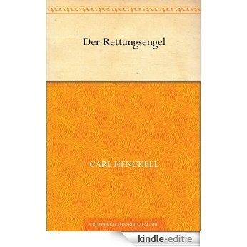 Der RettungsengelHenckell, Karl (German Edition) [Kindle-editie]