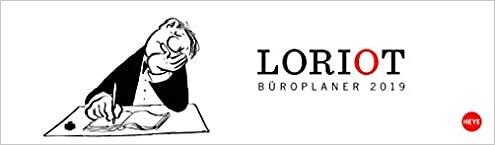 Loriot Büroplaner - Kalender 2019: Wochenquerplaner