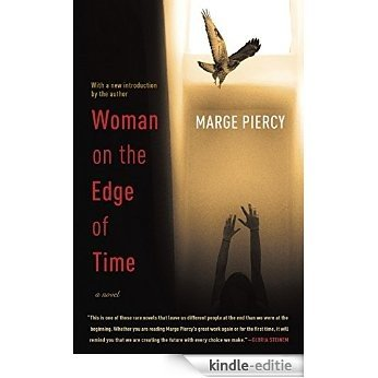Woman on the Edge of Time [Kindle-editie]