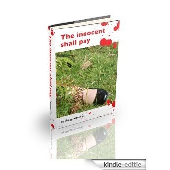 The Innocent Shall Pay (English Edition) [Kindle-editie]