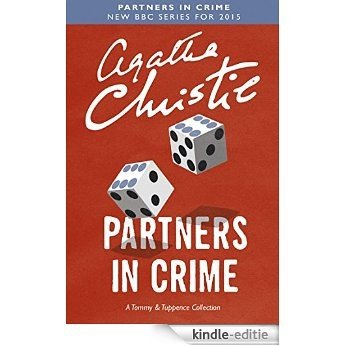 Partners in Crime (Tommy & Tuppence) (Tommy and Tuppence Series) [Kindle-editie]