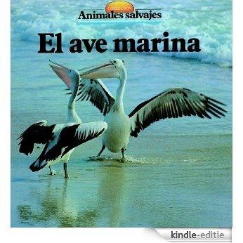 El ave marina (Spanish Edition) [Kindle-editie]