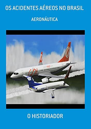 Os Acidentes Aéreos No Brasil