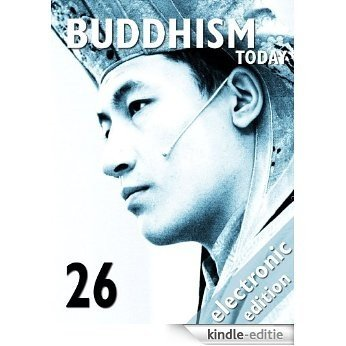 Buddhism Today 26 | Fall/Winter 2010 (English Edition) [Kindle-editie]
