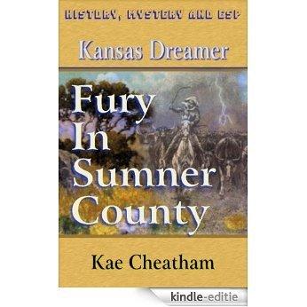 Kansas Dreamer: Fury in Sumner County (English Edition) [Kindle-editie]