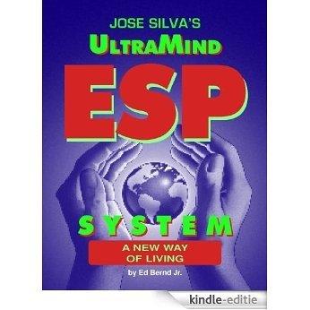 Jose Silva's UltraMind ESP System (English Edition) [Kindle-editie]