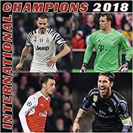 2018 International Champions Calendar - teNeues Grid Calendar - Football Calender- Sports Calendar- 30 x 30 cm