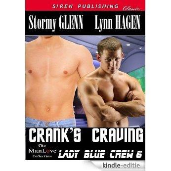 Crank's Craving [Lady Blue Crew 6] (Siren Publishing Classic ManLove) [Kindle-editie]