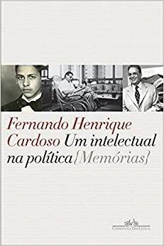 Um intelectual na política: Memórias