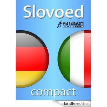 Slovoed Compact Italian-German dictionary (Slovoed dictionaries) (Italian Edition) [Kindle-editie]