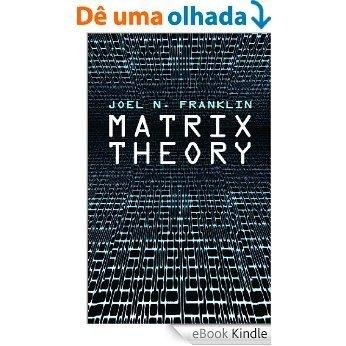 Matrix Theory (Dover Books on Mathematics) [eBook Kindle]