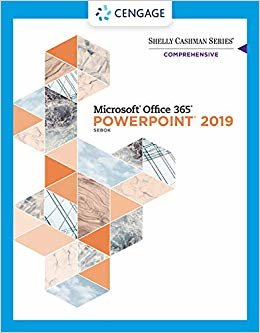 Shelly Cashman Series Microsoft Office 365 & Powerpoint 2019 Comprehensive