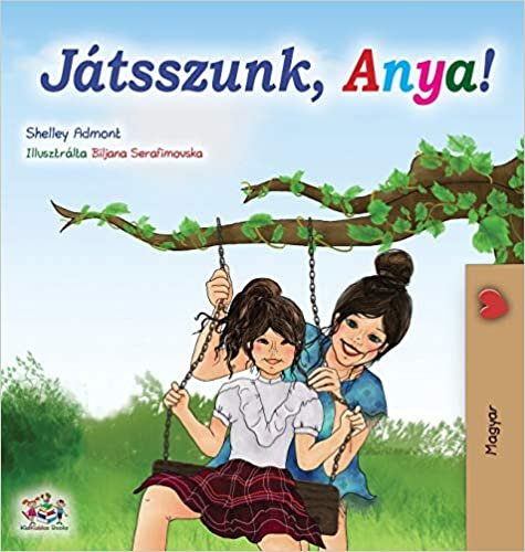 Let's play, Mom! (Hungarian Edition) (Hungarian Bedtime Collection)