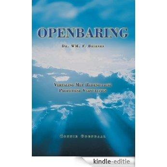 OPENBARING: Vertaling Met Hedendaagse Profetiese Vervullings (Afrikaans Edition) [Kindle-editie]