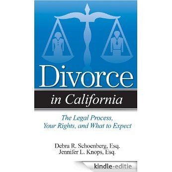 Divorce in California: An Overview of Process, Rights, and What to Expect [Kindle-editie]