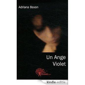 Un ange violet (CLASSIQUE) [Kindle-editie]