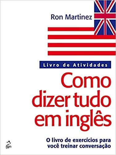 Como dizer tudo em inglês atividades: Livro de Atividades