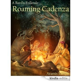 Roaming Cadenza (A Bard's Folktale Book 1) (English Edition) [Kindle-editie]