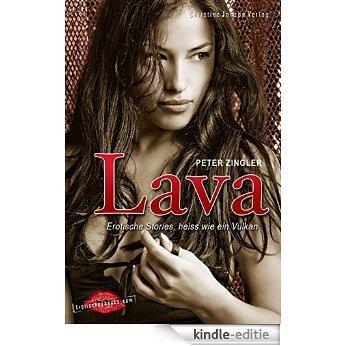 Lava: Erotische Stories, heiß wie ein Vulkan (German Edition) [Kindle-editie]