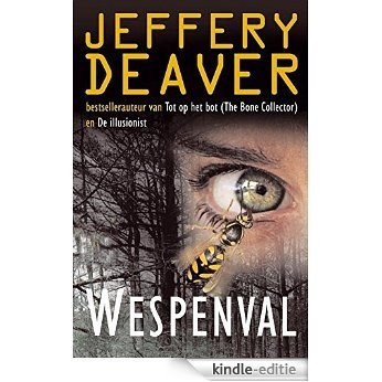 Wespenval (Lincoln Rhyme-serie) [Kindle-editie]