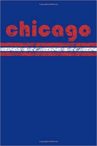 Chicago: Illinois Notebook Journal Planner Retro Vintage Weathered 90 Pages