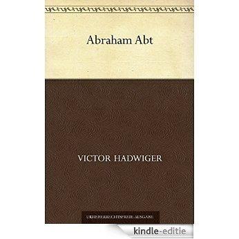 Abraham Abt [Kindle-editie]