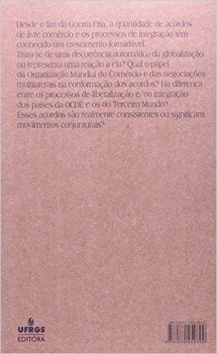 Processos De Integração Regional E Cooperação Intercontinental Desde 1989