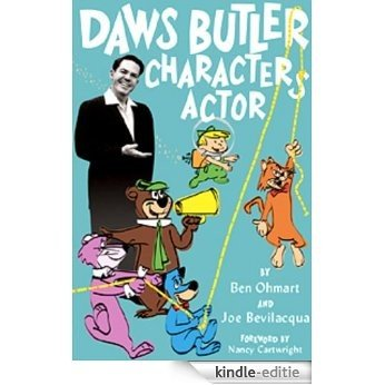 DAWS BUTLER, CHARACTER ACTOR (English Edition) [Kindle-editie]