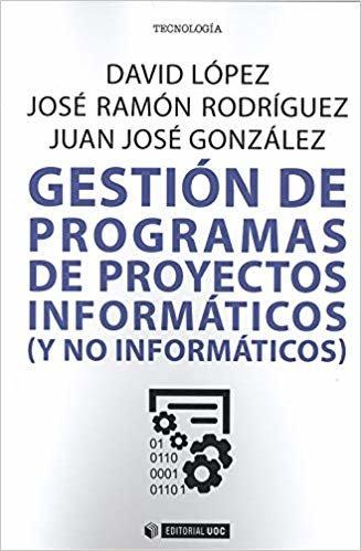 Gestión de programas de proyectos iinformáticos ( y no informáticos) (Manuales)