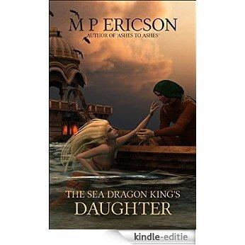 The Sea Dragon King's Daughter (English Edition) [Kindle-editie]