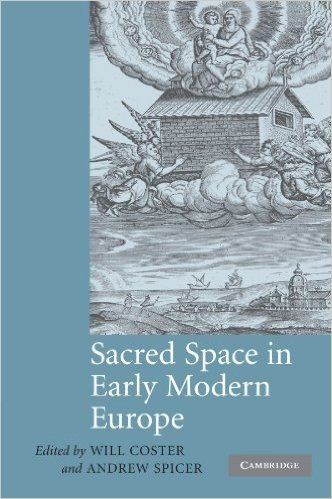 Sacred Space in Early Modern Europe