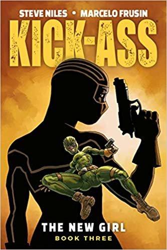 Kick-Ass: The New Girl Volume 3