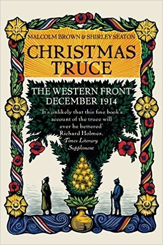 Christmas Truce: The Western Front December 1914 (English Edition)