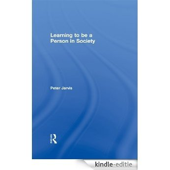 Learning to be a Person in Society [Kindle-editie]