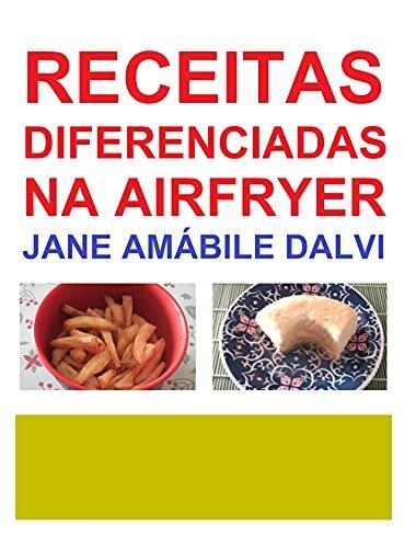 RECEITAS DIFERENCIADAS NA AIRFRYER