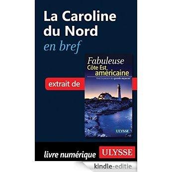 La Caroline du Nord en bref [Kindle-editie]