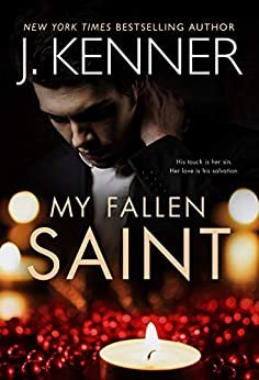 My Fallen Saint (Fallen Saint Series Book 1) (English Edition)
