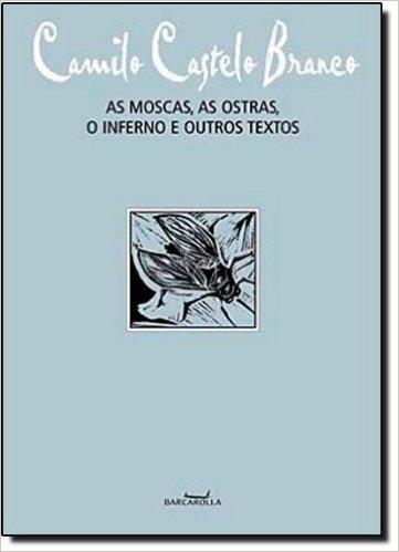 As Moscas, As Ostras, O Inferno E Outros Textos