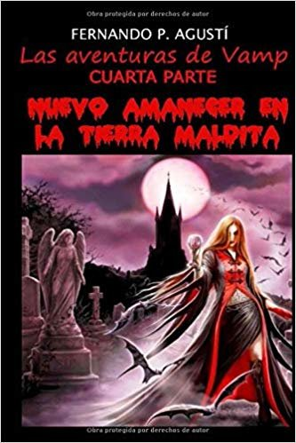 Nuevo amanecer en la tierra maldita (Las aventuras de Vamp)