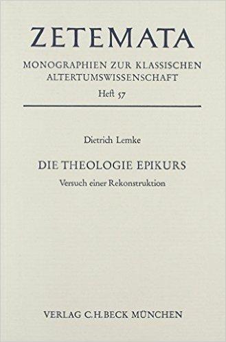 Die Theologie Epikurs. Versuch einer Rekonstruktion